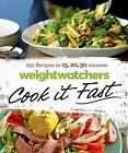 Weight Watchers Cook It Fast  250 Recipes in 15 20 30 Minutes ExLib