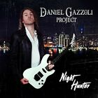 DANIEL GAZZOLI PROJECT - NIGHT HUNTER NEW CD