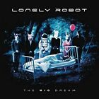 LONELY ROBOT - THE BIG DREAM * NEW CD