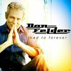 FREE US SHIP. on ANY 3+ CDs! USED,MINT CD Don Felder: Road to Forever