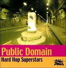 FREE US SHIP. on ANY 3+ CDs! ~Used,Very Good CD Public Domain: Hard Hop Supersta