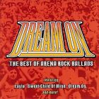 FREE US SHIP. on ANY 3+ CDs! NEW CD : Dream On: The Best of Arena Rock Ballads