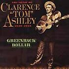 FREE US SHIP. on ANY 3+ CDs! NEW CD Clarence Tom Ashley: Greenback Dollar