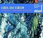 DRISS EL MALOUMI - L'OEIL DU COEUR NEW CD