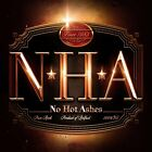 No Hot Ashes (Format: Audio CD)