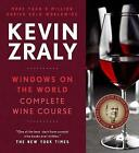 NEW Kevin Zraly Windows on the World Complete Wine Course : Revised and Expande