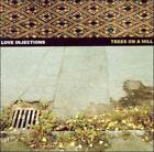 LOVE INJECTIONS - TREES ON A HILL NEW CD