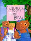 Goldilocks and The Three Bears Told in Signed English by Harry Bornstein