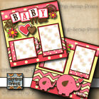 BABY GIRL 2 pre made scrapbook pages paper piecing layout BY DIGISCRAP A0069