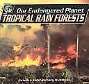 Tropical Rain Forests by Mary M. Rodgers; Cornelia F. Mutel