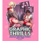 Graphic Thrills: American Xxx Movie Posters, 1970 to 19