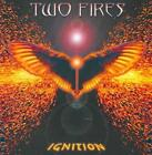 TWO FIRES - IGNITION * NEW CD
