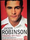 Signed Copy Clive Woodward of Jason Robinson Autobiography Finding my Feet