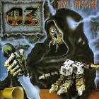 OZ - ROLL THE DICE NEW CD