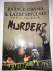 Barack Obama  Larry Sinclair Cocaine Sex Lies  Murder AUTOGRAPHED 86 1000