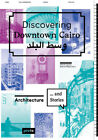 Discovering Downtown Cairo Barbara Pampe