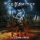 DEE SNIDER (SINGER) - FOR THE LOVE OF METAL * NEW CD