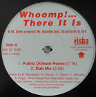 "12""CA**B.M. DUBS PRES. MR. RUMBLE - WHOOM! ... THERE IT IS (TECHNO MIXES)**22376"