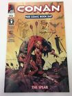 Conan The Spear Free Comic Book Day May 2006 signed by Timothy Truman for Al