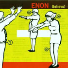 ENON Believo! CD Canada Touch And Go 11 Track CD (Tg325Cd)
