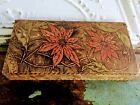 Antique Pyrography Flemish Glove Box with red Poinsettia Flowers