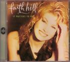 FAITH HILL-IT MATTERS TO ME 1995 WB CD SOMEONE ELSE'S DREAM BED OF ROSES