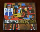 Changing Times by Jon Stevens (CD, 2011) NEW