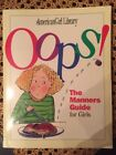 Amreican Girl Library Oops The Manners Guide for Girls 1997 Scholastic 1st Print