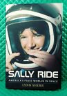 SALLY RIDE BIOGRAPHY AMERICAS FIRST WOMAN IN SPACE SIGNED BY AUTHOR SHERR