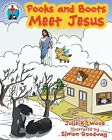 Pooks and Boots Meet Jesus (Pooks, Boots, and Jesus) by Wood, Julie K