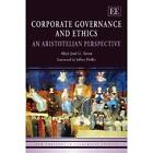 Corporate Governance and Ethics: An Aristotelian Perspective Sison, Alejo Jose G