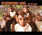 Bad Touch ~ Bloodhound Gang CD