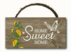 Home Sweet Home Hanging Wood Plaque Door Wall Sign Butterfly 12x6 MADE IN USA