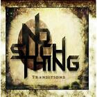 Transitions No Such Thing CD