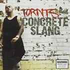 Concrete Slang Tornts CD