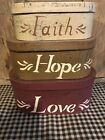 Brand New Primitive Stacking Boxes Faith Hope Love