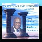 Traditions and Legends Larry Linteau and the Southern Gentlemen CD