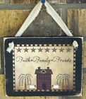 Faith Family Friends House Hanging Wall Sign Plaque Primitive Rustic Lodge Cabin
