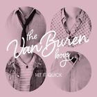 HIT IT QUICK THE VAN BUREN BOYS CD