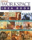 Tauntons Home Workspace Idea Book by Neal Zimmerman