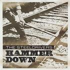Hammer Down The Steeldrivers Audio CD