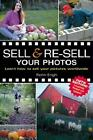 Sell and Re Sell Your Photos  Learn How to Sell Your Pictures Worldwide