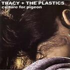 Culture For Pigeon [Plus DVD] Tracy & The Plastics Audio CD
