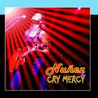 Cry Mercy Nunez CD