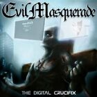 Digital Crucifix Evil Masquerade CD
