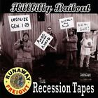 Hillbilly Bailout-The Recession Tapes Audio CD