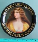 Old Reliable Coffee Tip Tray 1907 Victorian Beautiful Girl Image Rare No Reserve