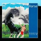 Breaking Loose Wildhorse CD