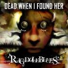 Dead When I Found Her-Rag Doll Blues Dead When I Found Her CD