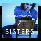 Seven Sisters Brooks Williams CD
